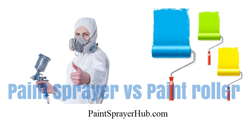 Paint Sprayer vs Paint Roller